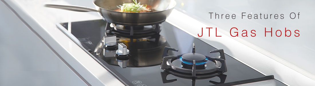 Three features of JTL gas hobs